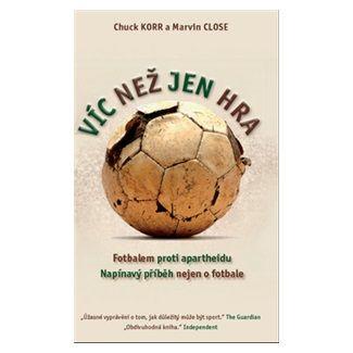 Korr Chuck, Close Marvin: Víc než jen hra - Fotbalem proti apartheidu cena od 60 Kč