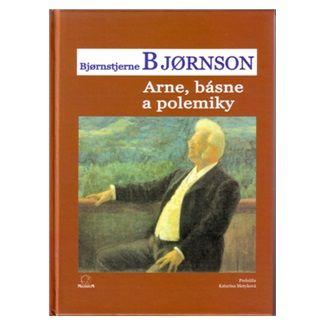 Björnstjerne Björnson: Arne, básne a polemiky cena od 135 Kč