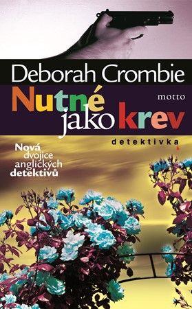 Deborah Crombie: Nutné jako krev cena od 176 Kč