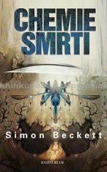 Simon Beckett: Chemie smrti cena od 0 Kč