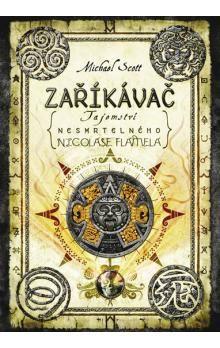 Michael Scott: Zaříkávač - Tajemství nesmrtelného Nicolase Flamela cena od 279 Kč
