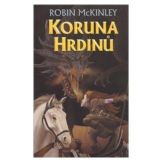Robin McKinley: Koruna hrdinů cena od 113 Kč