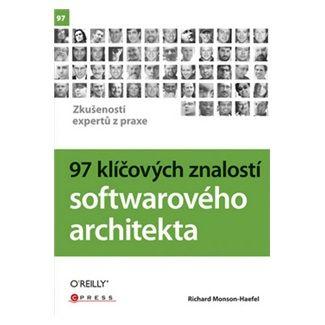 Richard Monson-Haefel: 97 klíčových znalostí softwarového architekta cena od 244 Kč