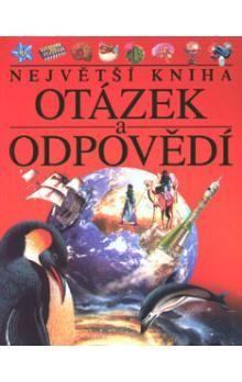 Lance Hattatt: Největší kniha otázek a odpovědí cena od 269 Kč