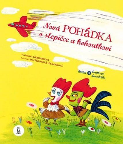 Vladimíra Gebhartová: Nová pohádka o slepičce a kohoutkovi cena od 89 Kč