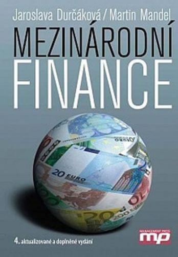Martin Mandel, Jaroslava Durčáková: Mezinárodní finance cena od 442 Kč