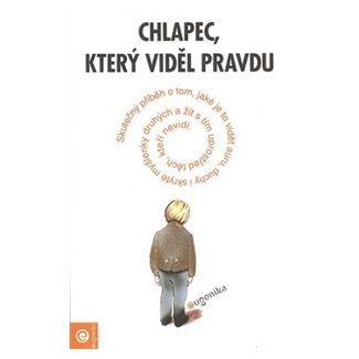 Kateřina Bečvářová: Chlapec, který viděl pravdu cena od 163 Kč