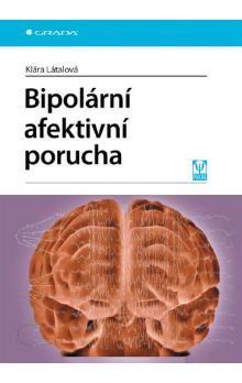 Klára Látalová: Bipolární afektivní porucha cena od 328 Kč