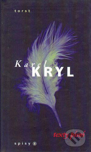 Karel Kryl: Texty písní cena od 262 Kč