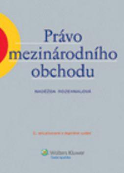 Naděžda Rozehnalová: Právo mezinárodního obchodu cena od 509 Kč