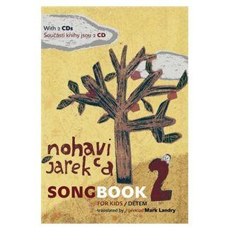 Nohavica Jarek: SongBook 2 dětem cena od 233 Kč