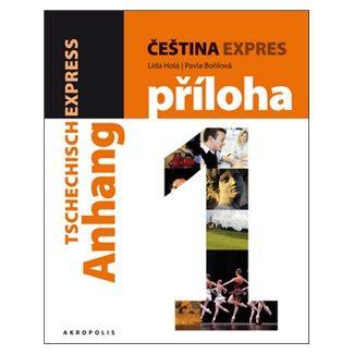 Lída Holá, Pavla Bořilová: Čeština expres 1 (A1/1) anglická + CD cena od 280 Kč