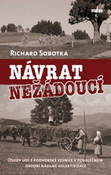 Richard Sobotka: Návrat nežádoucí cena od 71 Kč