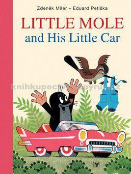 Eduard Petiška, Zdeněk Miler: Little Mole and His Little Car cena od 208 Kč