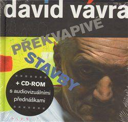 David Vávra: Překvapivé stavby cena od 204 Kč