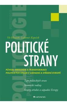 Vít Hloušek, Lubomír Kopeček: Politické strany cena od 126 Kč