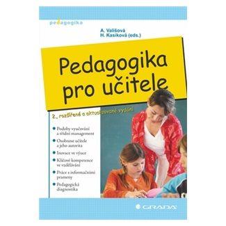 Alena Vališová: Pedagogika pro učitele, 2.vydání cena od 362 Kč