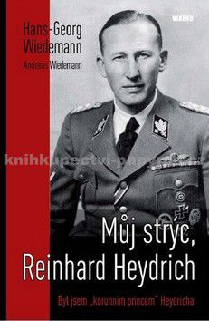 Hans Georg Wiedemann: Můj strýc Reinhard Heydrich cena od 79 Kč