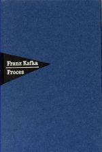 Nakladatelství Franze Kafky Proces cena od 0 Kč