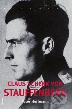 Peter Hoffmann: Claus Schenk von Stauffenberg cena od 401 Kč