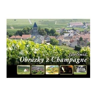Jan Šmíd: Obrázky z Champagne cena od 224 Kč