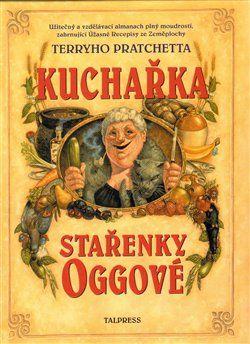 Terry Pratchett: Kuchařka stařenky Oggové cena od 204 Kč