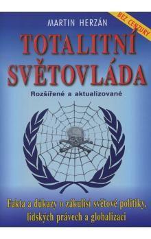 Martin Herzán: Totalitní světovláda cena od 132 Kč