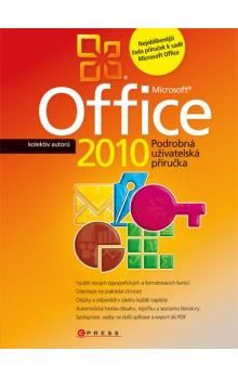 Kolektiv: Microsoft Office 2010 cena od 231 Kč