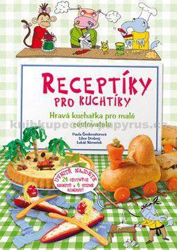 Lukáš Němeček: Receptíky pro kuchtíky (3) cena od 195 Kč
