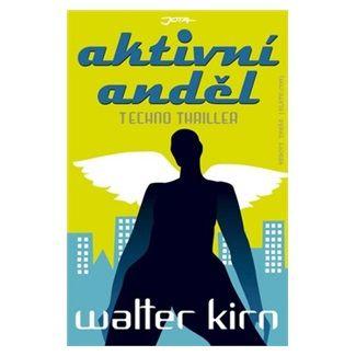Walter Kirn: Aktivní anděl cena od 136 Kč