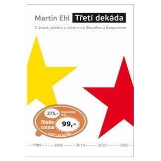 Martin Ehl: Třetí dekáda cena od 64 Kč