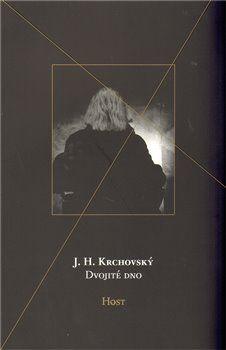 J. H. Krchovský: Dvojité dno cena od 128 Kč