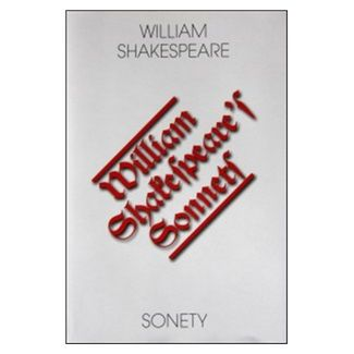 William Shakespeare: Sonety / The Sonets cena od 152 Kč