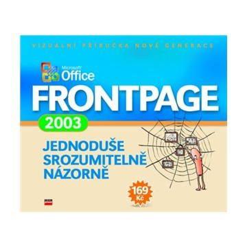 Jiří Hlavenka: Microsoft Office FrontPage 2003 cena od 140 Kč