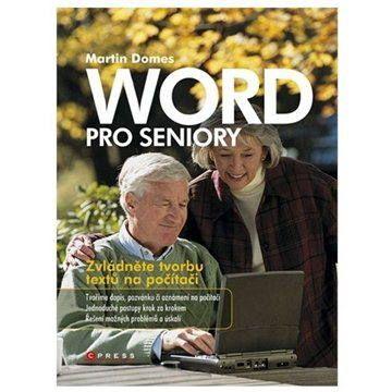 Martin Domes: Word pro seniory cena od 137 Kč