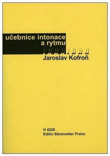 Kofroň Jaroslav: Učebnice intonace a rytmu cena od 206 Kč