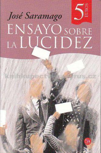 Saramago José: Ensayo sobre la lucidez cena od 145 Kč