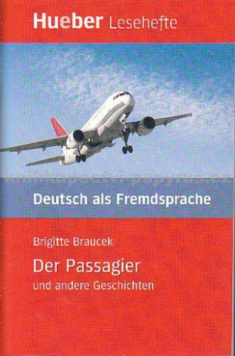 HUEBER Der Passagier - Brigitte Braucek cena od 130 Kč