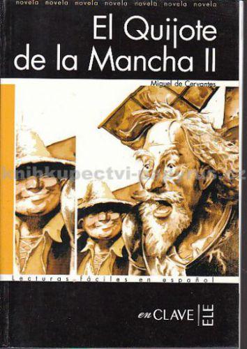 Cervantes de Miguel: El Quijote de la Mancha II cena od 180 Kč