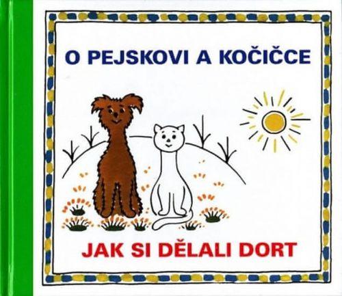 Josef Tokstein, Josef Čapek: O pejskovi a kočičce - Jak si dělali dort cena od 102 Kč