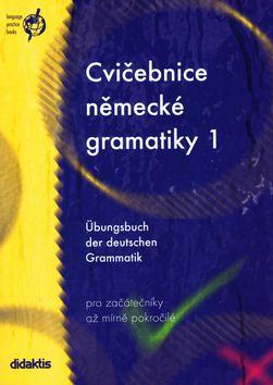Raděvová Zuzana: Cvičebnice německé gramatiky 1 cena od 107 Kč