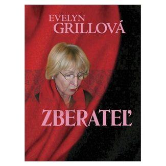 Evelyn Grillová: Zberateľ cena od 120 Kč
