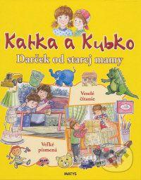 Katka a Kubko - Darček od starej mamy cena od 86 Kč
