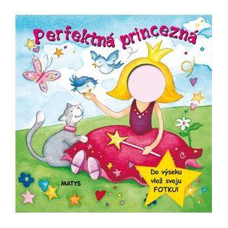 Matys Perfektná princezna cena od 74 Kč