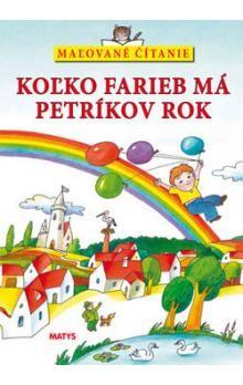 Jaromír Červenka: Koľko farieb má Petríkov rok - Maľované čítanie cena od 111 Kč