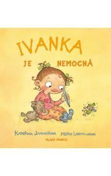 Kateřina Janouchová: Ivanka je nemocná cena od 111 Kč