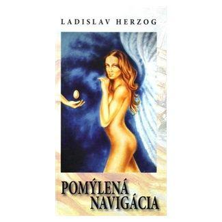 Ladislav Herzog: Pomýlená navigácia cena od 82 Kč