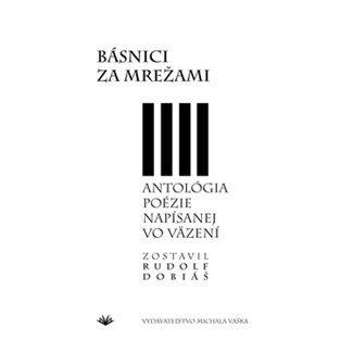 Rudolf Dobiáš: Básnici za mrežami cena od 88 Kč