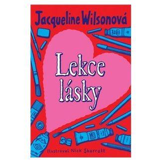 Jacqueline Wilson: Lekce lásky - 2. vydání cena od 139 Kč