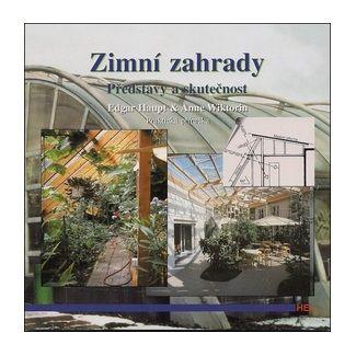 Edgar Haupt: Zimní zahrady - Představy a skutečnost cena od 123 Kč